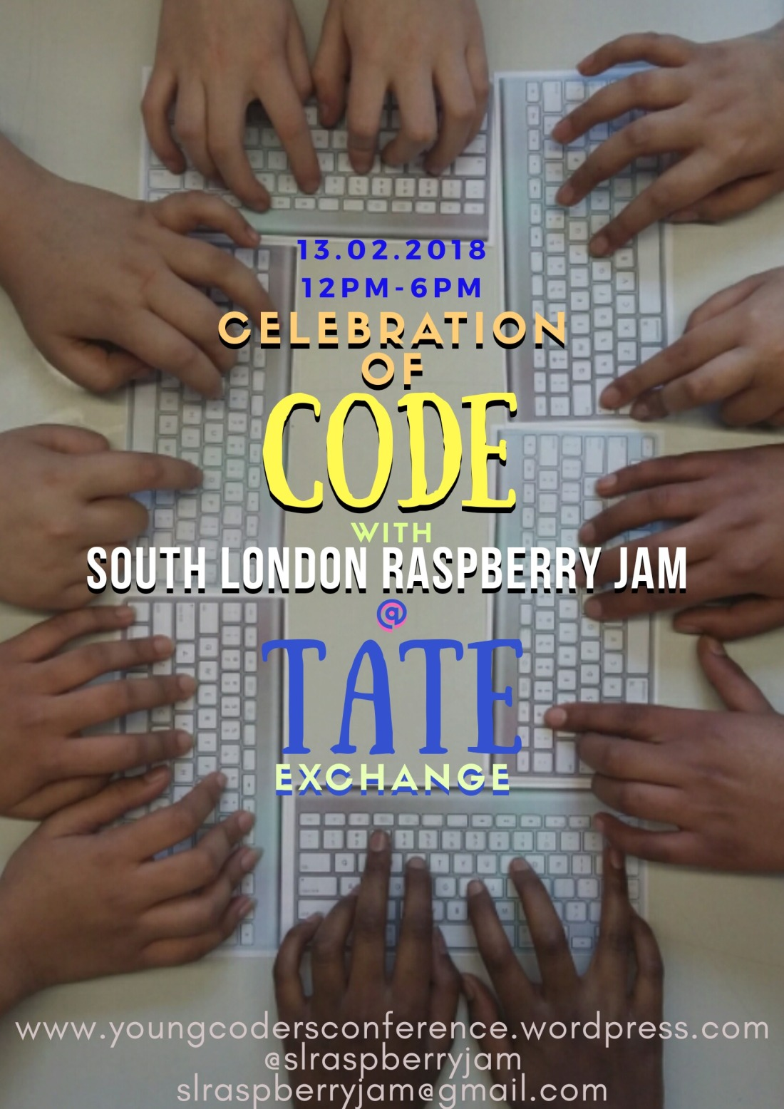 "This is a poster for the event ""Celebration of Code & Digital Making"" taking place at the Tate Exchange on Tuesday 13th February, 2018"